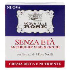 ACQUA ALLE ROSE-Acqua alle Rose Senza Età Antirughe Viso & Occhi Crema Ricca e Nutriente 50 ml